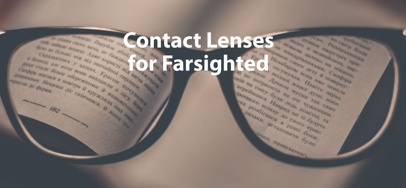 contact lenses for farsighted